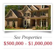See Properties $500,000 - $1,000,000